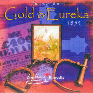 Songs and Stories of Gold and Eureka