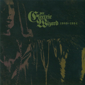 Pre-Electric Wizard 1989-94