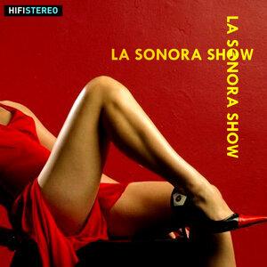 La Sonora Show