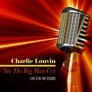 See The Big Man Cry - Live & In The Studio
