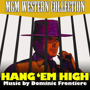 "Hang 'Em High (Theme From Original Motion Picture Soundtrack from ""Hang 'Em High"" )"