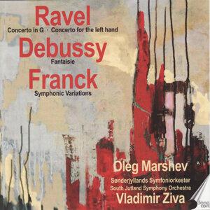 Ravel: Concertos - Debussy: Fantaisie - Franck: Symphonic Variations