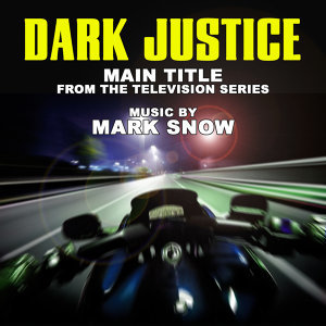 Dark Justice: Theme from the TV Series