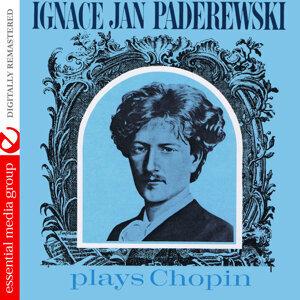 Ignace Jan Paderewski Plays Chopin (Digitally Remastered)