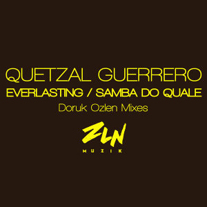 Samba Do Quale/Everlasting (Doruk Ozlen Mixes)