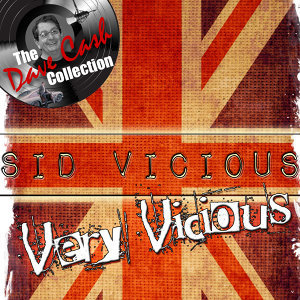 Very Vicious - [The Dave Cash Collection]