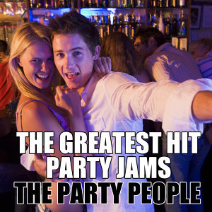 The Greatest Hit Party Jams