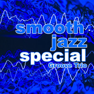 Smooth Jazz Special