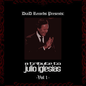 A Tribute to Julio Iglesias Vol.I
