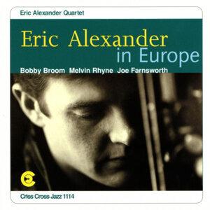 Eric Alexander In Europe