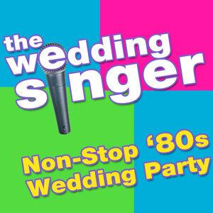 The Wedding Singer - Non-Stop '80s Wedding Party