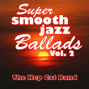 Super Smooth Jazz Ballads Vol. 2