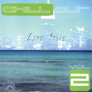 Chill Out Life Style Vol. 2 (Original Recordings)