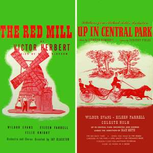 Selections From The Red Mill & Up In Central Park