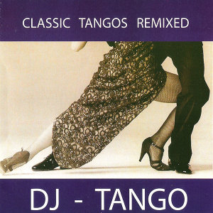 Classic Tangos Remixed