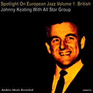 Spotlight on European Jazz, Vol. 1 (British) - EP
