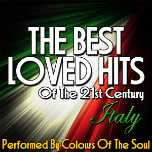The Best Loved Hits of the 21st Century: Italy
