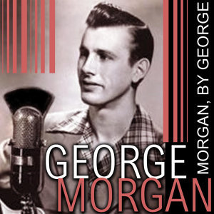 Morgan, By George!