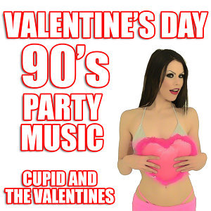 Valentine's Day 90's Party Music