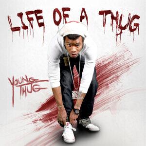 Life of a Thug