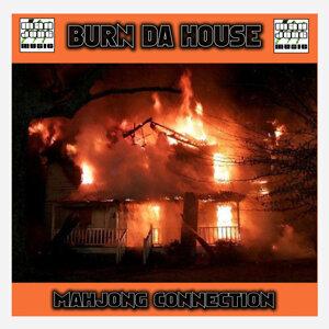 Burn Da House