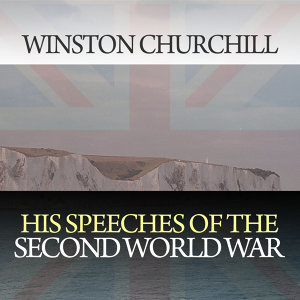 His Speeches of the Second World War