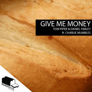 Give Me Money EP