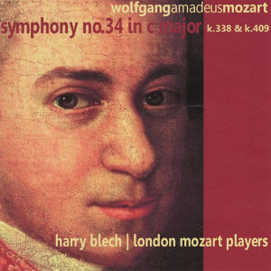 Mozart: Symphony No. 34 in C Major, K. 338 and K. 409