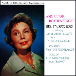 Anneliese Rothenberger - Her TV Successes