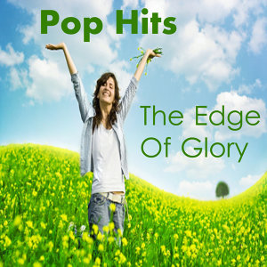 Instrumental Pop Hits: The Edge of Glory