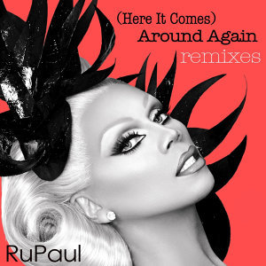 (Here It Comes) Around Again: Remixes