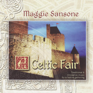 A Celtic Fair: Traditional & Innovative Music for a Festive Gathering