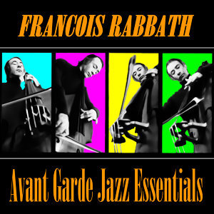 Avant Garde Jazz Essentials
