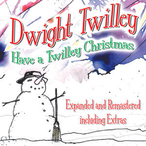 Have A Twilley Christmas (Bonus Track Edition)