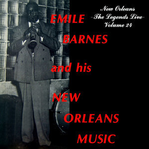 Emile Barnes And His New Orleans Music