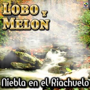 Niebla En El Riachuelo - Lobo Y Melon