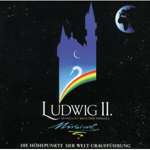 Ludwig II. - Sehnsucht Nach Dem Paradies