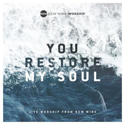 You Restore My Soul - Live