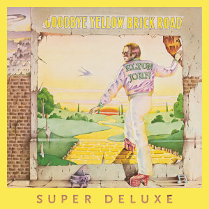 Goodbye Yellow Brick Road - 40th Anniversary Celebration/ Super Deluxe Edition