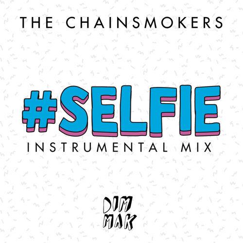 #SELFIE - Instrumental Mix