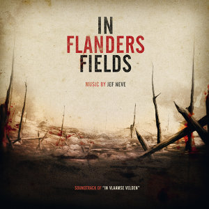 In Flanders Fields (Soundtrack Of In Vlaamse Velden)