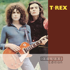 T. Rex - Deluxe Edition