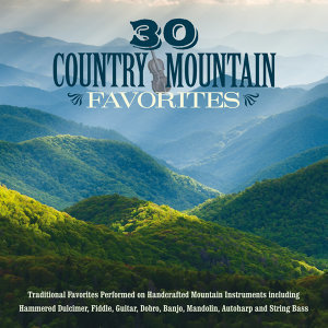 30 Country Mountain Favorites