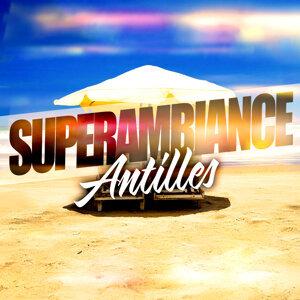 Super Ambiance Antilles