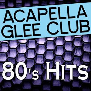 Acapella Glee Club - 80's Hits