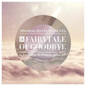 A Fairytale of Goodbye