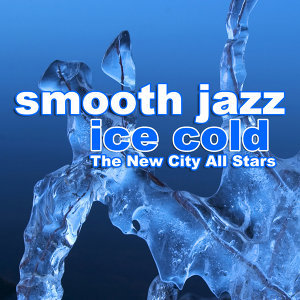 Smooth Jazz Ice Cold