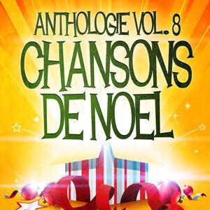 Noël essentiel Vol. 8 (Anthologie des plus belles chansons de Noël)