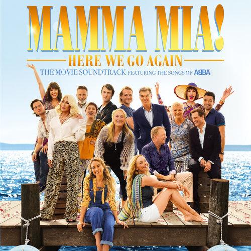 "Dancing Queen - From ""Mamma Mia! Here We Go Again"""