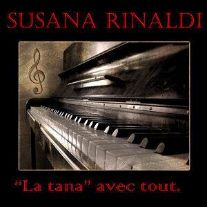 "Susana Rinaldi, ""La tana"" avec tout"